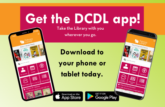 Get the DCDL App. Download to your phone or tablet today.