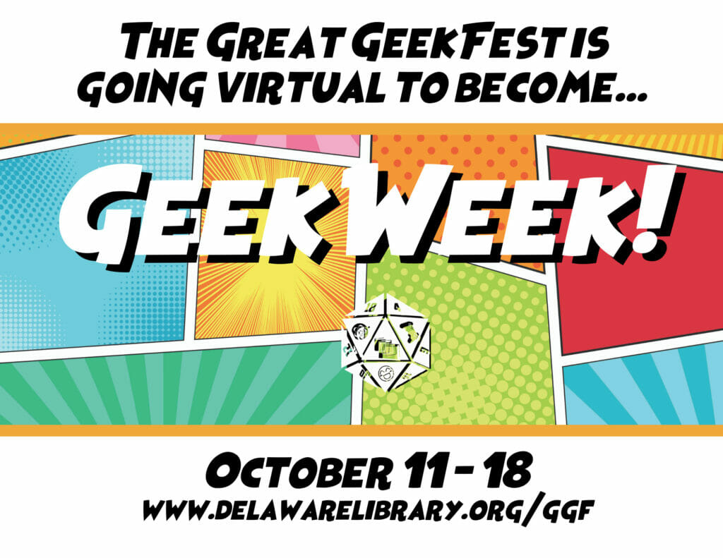 The Great GeekFest is going virtual to become GeekWeek, October 11 - 18